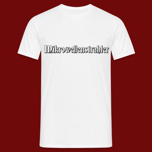 Mikrowellenstrahler - Männer T-Shirt
