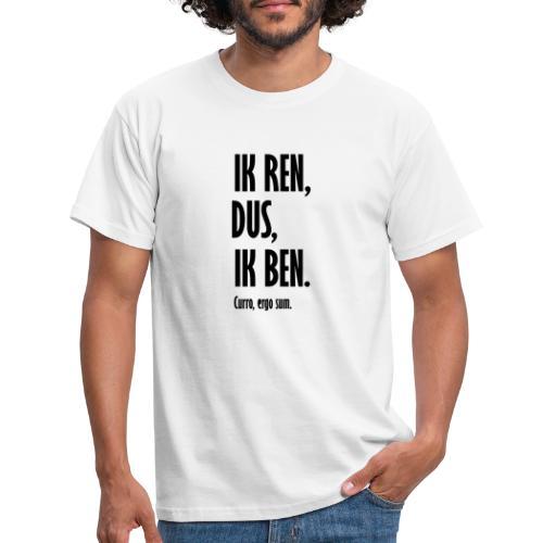 Ik ren dus ik ben - Mannen T-shirt