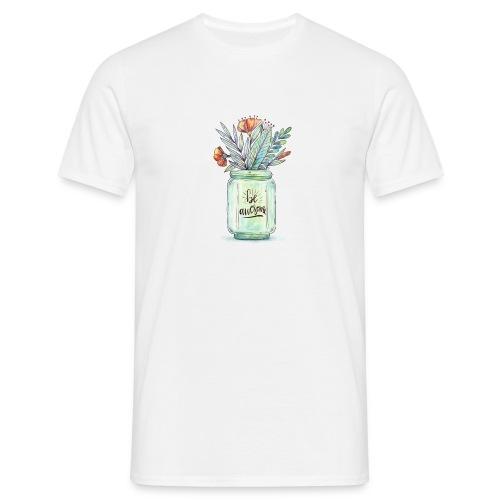 be awesome - Koszulka męska