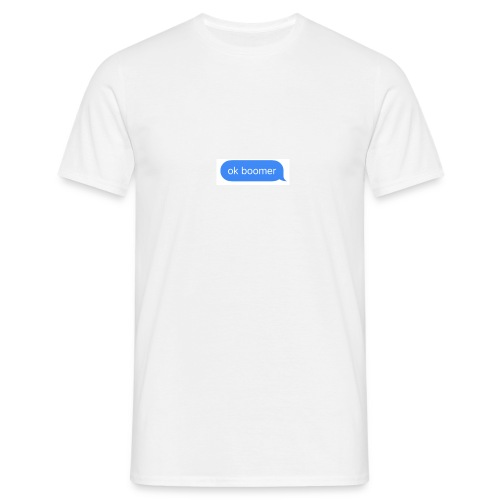 ok boomer - Männer T-Shirt