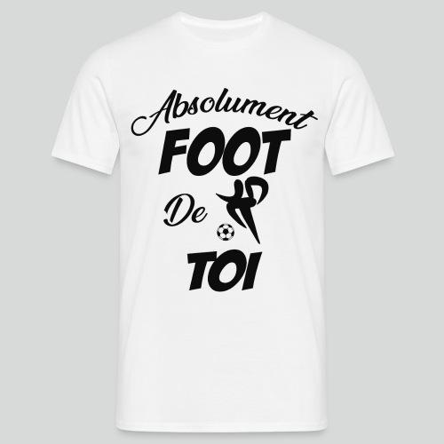 Absolument Foot de Toi (N) - T-shirt Homme