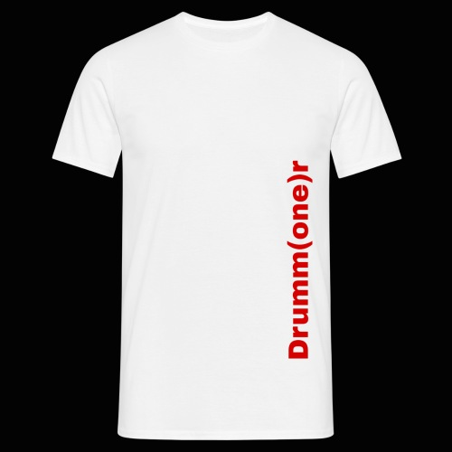 Drumm (one) r - Men's T-Shirt
