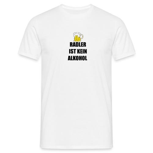 RADLER IST KEIN ALKOHOL!!! - Männer T-Shirt