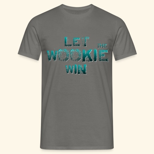 Let The Wookie Win, design 2. - Herre-T-shirt