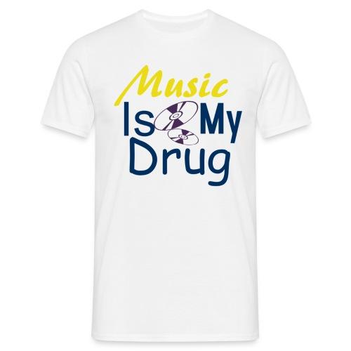 Music is my drug DIZ - T-skjorte for menn