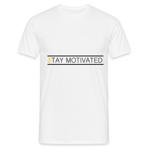 Stay motivated - T-shirt Homme