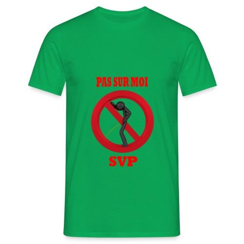 Pas sur moi ! - T-shirt Homme