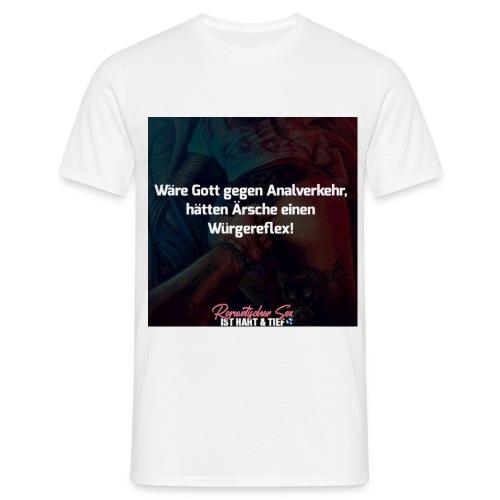Romantischer Sex - Würgereflex - Männer T-Shirt