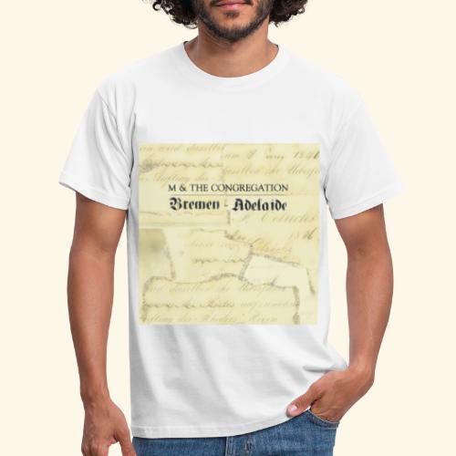 Bremen-Adelaide by M & The Congregation - Männer T-Shirt