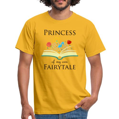 Princess of my own fairytale - Black - Men's T-Shirt