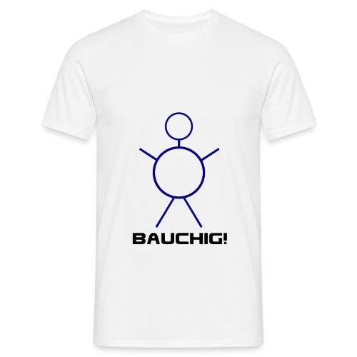 bauchig - Männer T-Shirt