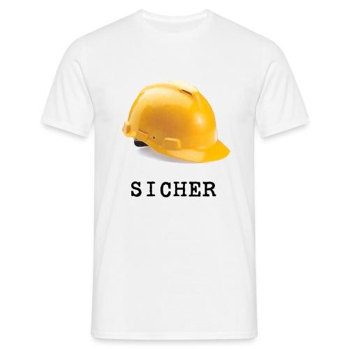 sicher - Männer T-Shirt