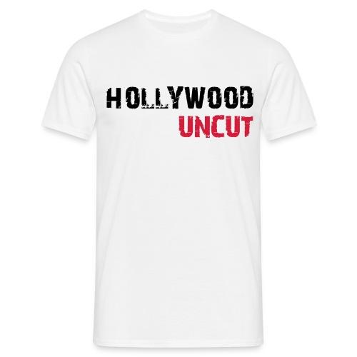 hollywood uncut - Männer T-Shirt