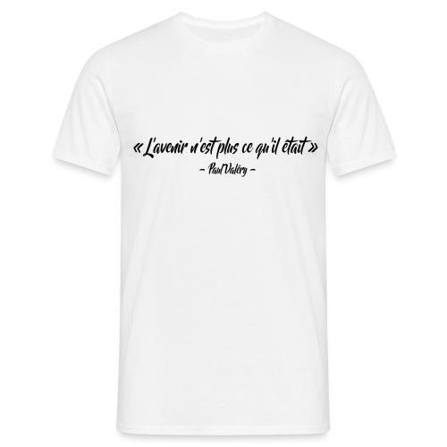L'avenir n'est plus ce qu'il était - T-shirt Homme
