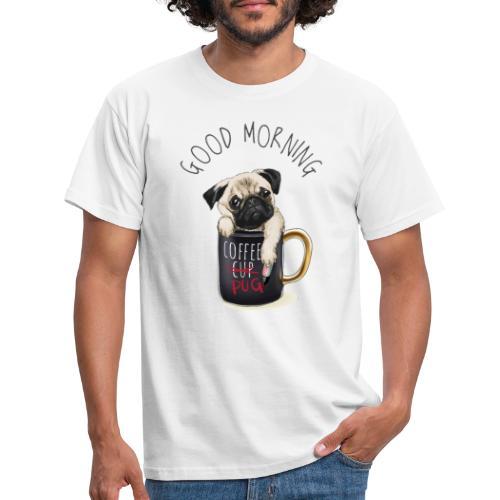 Good Morning Design - Männer T-Shirt