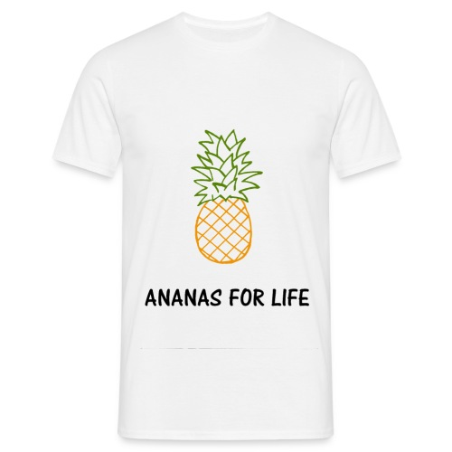 Ananas for life - T-shirt Homme
