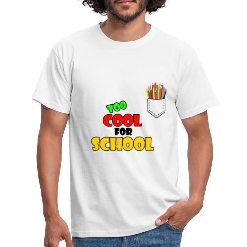 too cool for school shirt - T-shirt Homme