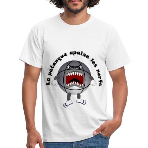 t shirt petanque amusant cool apaise les nerfs - T-shirt Homme