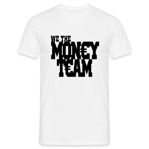 we the money team1 png - Mannen T-shirt
