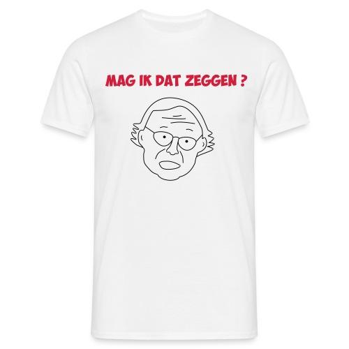 mag ik dat zeggen - Mannen T-shirt