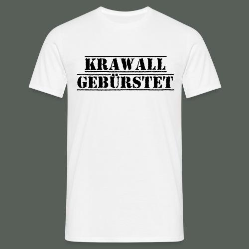 krawall_schwarz - Männer T-Shirt