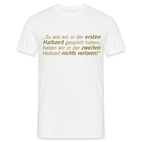 Fussball Fan Shirt - Andy Brehme - Halbzeit! - Männer T-Shirt