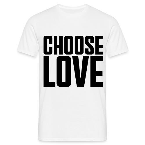 Choose love - Männer T-Shirt