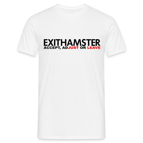 EXITHAMSTER JUST LEAVE png - Men's T-Shirt