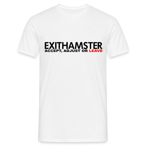 EXITHAMSTER ACCEPT ADJUST LEAVE - Men's T-Shirt