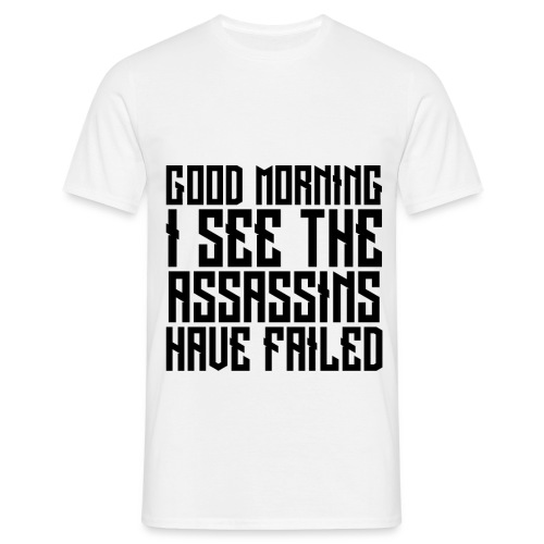 Good morning failed - Men's T-Shirt