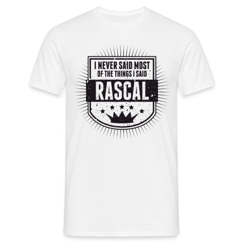 Vintage RASCAL quotes - Never said - Men's T-Shirt