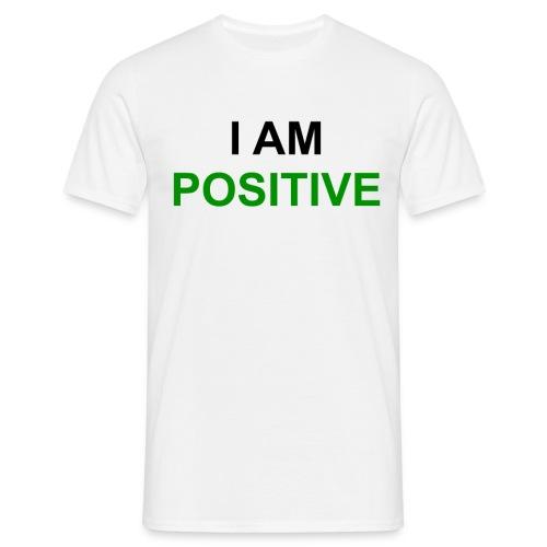 I am positive - Männer T-Shirt
