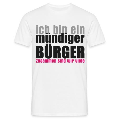 muendiger_buerger - Männer T-Shirt