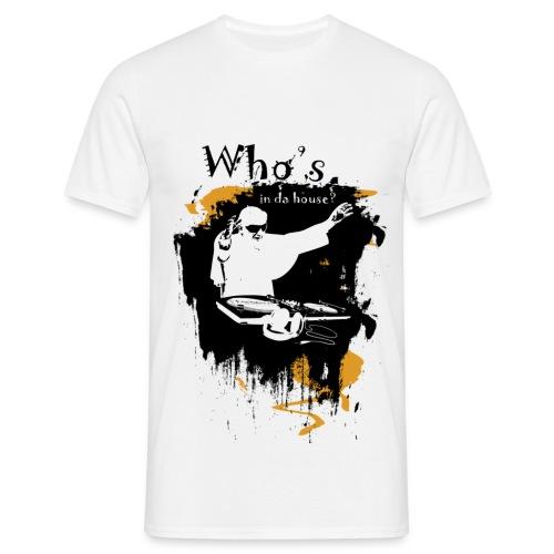 Who s in da house 1 - Koszulka męska