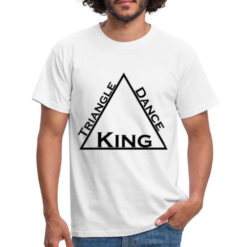 Triangle Dreieck Dance Tanz King König - Männer T-Shirt