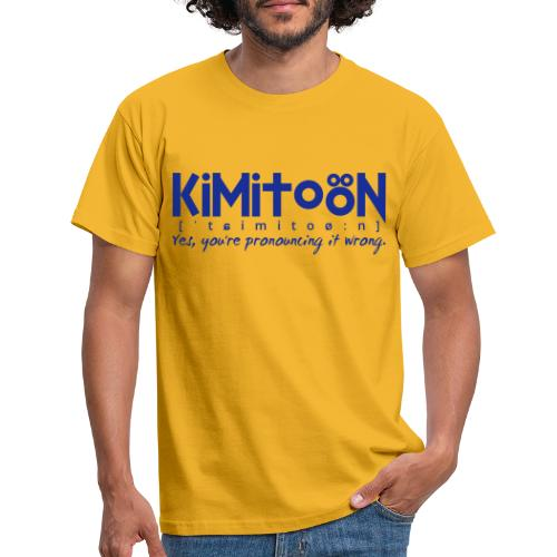 Kimitoön: yes, you're pronouncing it wrong (blå) - Miesten t-paita