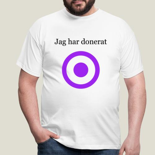 Jag har donerat - T-shirt herr