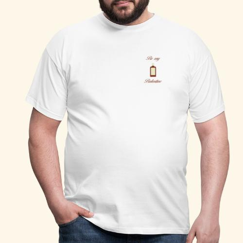 Be my balentine - T-shirt Homme