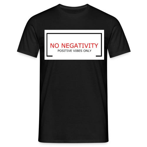 NO NEGATIVITY - T-shirt herr