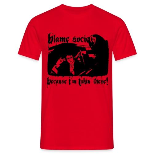 Blame society - Miesten t-paita