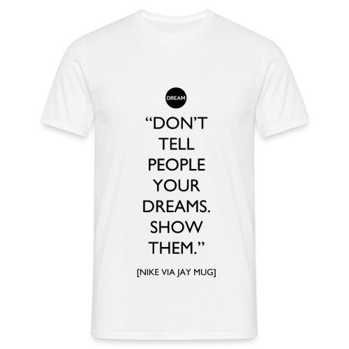 dream_2.png - Maglietta da uomo