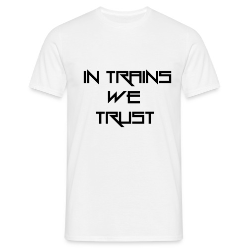 in trains we trust black png - Männer T-Shirt