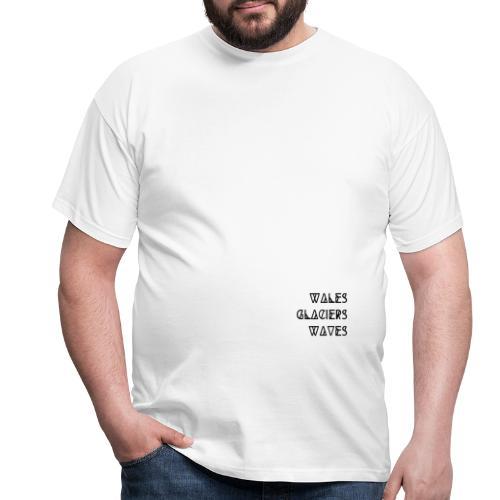 Wales Glaciers Waves - PASSENGER X - Männer T-Shirt