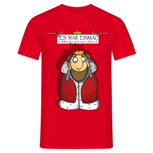ES WAR EINMAL König - Männer T-Shirt