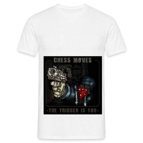 The Trigger is You 1 - Men's T-Shirt