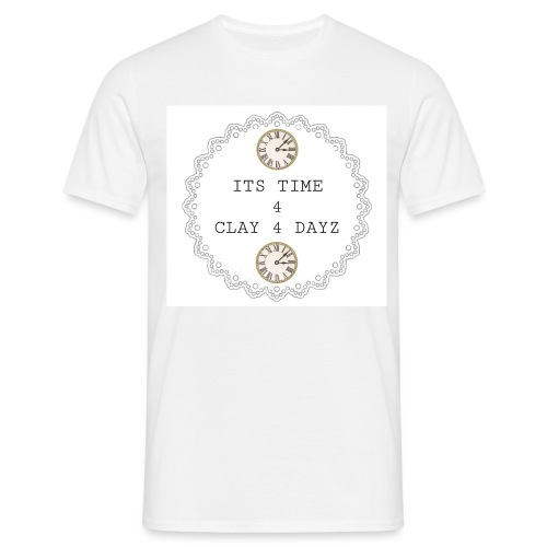 CLAY 4 DAYZ: ITS TIME 4 CLAY 4 DAYZ (WHITE) - Men's T-Shirt