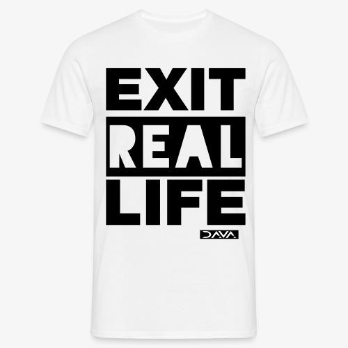 Exit REAL LIFE - black - Men's T-Shirt