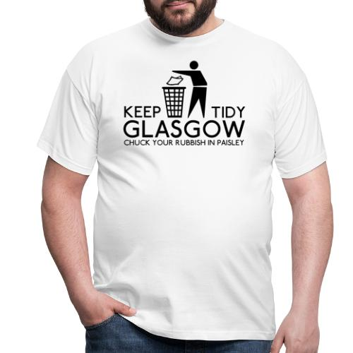 Keep Glasgow Tidy - Men's T-Shirt