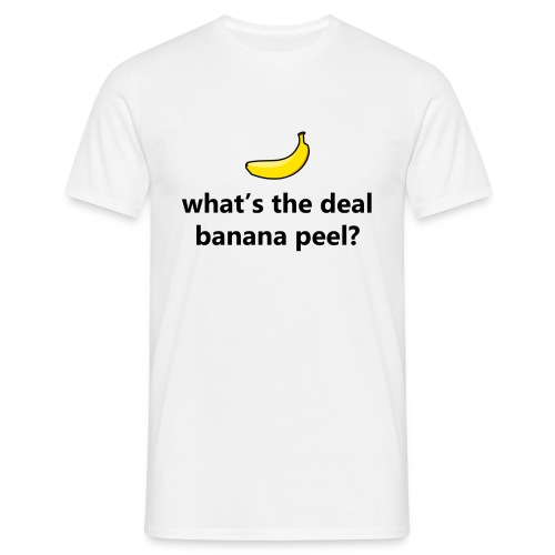 What's the deal banana pe - Men's T-Shirt