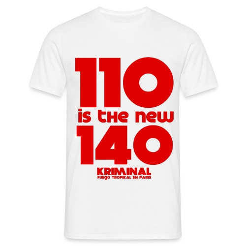 110isthenew140 - T-shirt Homme